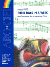 Three Days In A Week Marco Pütz Partition Saxophone - laflutedepan.com