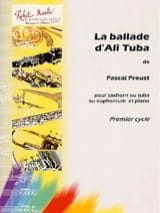 Pascal Proust - La ballade d'Ali Tuba - Partition - di-arezzo.fr