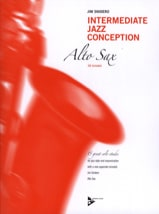 Jim Snidero - Intermediate jazz conception - 15 great solo etudes - Partition - di-arezzo.fr