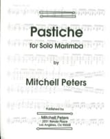 Pastiche - Mitchell Peters - Partition - Marimba - laflutedepan.com