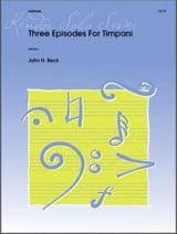 Three Episodes For Timpani John H. Beck Partition laflutedepan.com