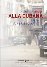 Thierry Thibault - Alla Cubana - Salsa - Partition - di-arezzo.fr