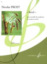 Sketch' Nicolas Prost Partition Saxophone - laflutedepan.com