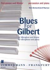 Blues For Gilbert Glentworth Mark / Vilaprinyo Cordi laflutedepan.com