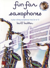 Fun For Saxophones Bart Bakker Partition Saxophone - laflutedepan.com