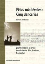 Germain Desbonnet - Fêtes Médiévales - Cinq Danceries - Partition - di-arezzo.fr