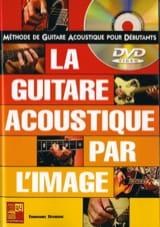 Emmanuel Devignac - La Guitare Acoustique Par L' Image - Partition - di-arezzo.fr