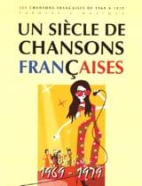 - Un siècle de chansons Françaises 1969-1979 - Partition - di-arezzo.fr