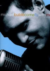 Come Fly With Me Michael Bublé Partition Jazz - laflutedepan.com