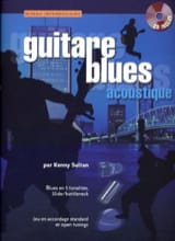 Kenny Sultan - Guitare Blues Accoustique - Intermédiare - Partition - di-arezzo.fr