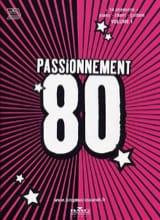 Passionnement 80 volume 1 Partition laflutedepan.com
