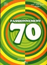 Passionnement 70 Volume 1 Partition laflutedepan.com
