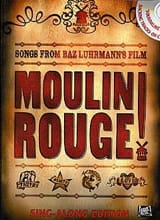 Moulin Rouge! Sing-Along Edition Partition laflutedepan.com