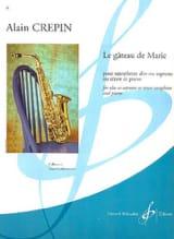 Le gâteau de Marie Alain Crepin Partition Saxophone - laflutedepan.com