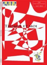 Trompe et moi - Pascal Ducourtioux - Partition - laflutedepan.com