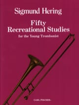 Sigmund Hering - Fifty Recreational Studies For The Young Trombonist - Partition - di-arezzo.fr