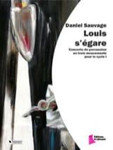Daniel Sauvage - Louis s'égare - Partition - di-arezzo.fr