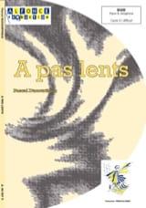 Pascal Ducourtioux - A Pas Lents - Partition - di-arezzo.fr