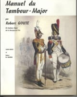 Robert Goute - Manuel du Tambour-Major - Partition - di-arezzo.fr