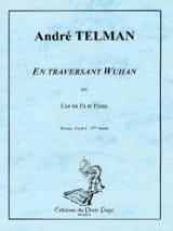 En Traversant Wuhan André Telman Partition Cor - laflutedepan.com