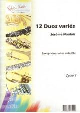 12 Duos Variés Pour Saxophones Jérôme Naulais laflutedepan.com