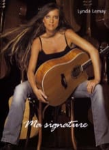 Lynda Lemay - My signature - Sheet Music - di-arezzo.co.uk