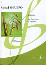 4 Fugues Gerald Shapiro Partition Saxophone - laflutedepan.com