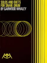 Garwood Whaley - Solos And Duets For Snare Drum - Partition - di-arezzo.fr