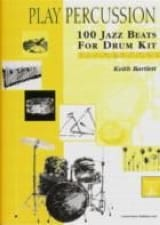 Keith Bartlett - 100 Jazz Beats For Drum Kit - Elementary / Intermediate - Partition - di-arezzo.fr