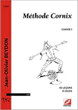 Jean-Olivier Beydon - Cornix Method Volume 1 - Sheet Music - di-arezzo.co.uk