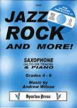 Jazz Rock And More! Andrew Wilson Partition Saxophone - laflutedepan