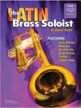 The Latin Brass Soloist Gabriel Rosati Partition laflutedepan.com