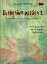 Euphonium Passion 2 Gilles Martin Partition Tuba - laflutedepan.com