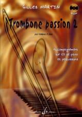 Trombone Passion 2 Gilles Martin Partition Trombone - laflutedepan.com