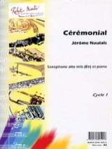 Cérémonial Jérôme Naulais Partition Saxophone - laflutedepan.com