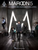 Maroon 5 - It Won't Be Soon Before Long - Partition - di-arezzo.fr