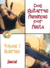 Claude Worms - Dos Guitarras Flamencas Por Fiesta Volume 1 Bulerias - Partition - di-arezzo.fr
