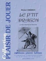 Le P'tit Dragon Michel Chebrou Partition Tuba - laflutedepan.com
