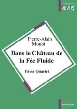 Dans le Château de la Fée Fluide Pierre-Alain Monot laflutedepan