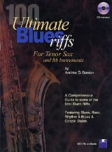 100 Ultimate Blues Riffs Andrew D. Gordon Partition laflutedepan.com