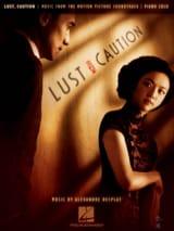 Alexandre Desplat - Lust Caution - Musique du Film - Partition - di-arezzo.fr