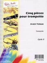 Cinq Pièces Pour Trompette André Telman Partition laflutedepan.com