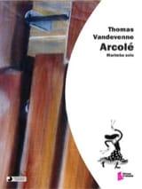 Thomas Vandevenne - Arcolé - Partition - di-arezzo.fr