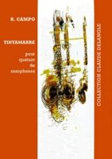 Tintamarre Régis Campo Partition Saxophone - laflutedepan