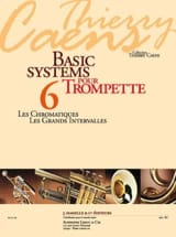 Thierry Caens - Basic Systems 6 - les Chromatismes, les Grands Intervalles - Partition - di-arezzo.fr