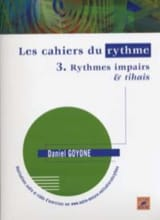 Daniel Goyone - The Rhythm Papers 3 - Odd Rhythms - Tihais - Sheet Music - di-arezzo.com