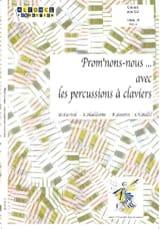 Prom'nons-Nous... Avec les Percussions A Claviers laflutedepan.com