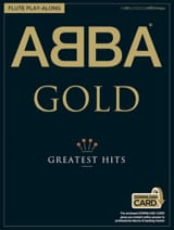 ABBA - Abba Gold Greatest Hits Flute Play-Along - Partition - di-arezzo.fr