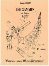 Les Gammes Pour Trombone 1er Volume Jacques Toulon laflutedepan.com