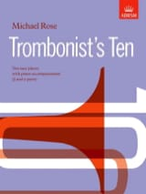 Trombonist's Ten Michael Rose Partition Trombone - laflutedepan.com